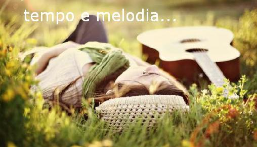 tempo e melodia...