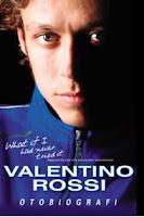 cover otobiografi valentino rossi, rossi, legenda, Numero uno, 23, juara dunia
