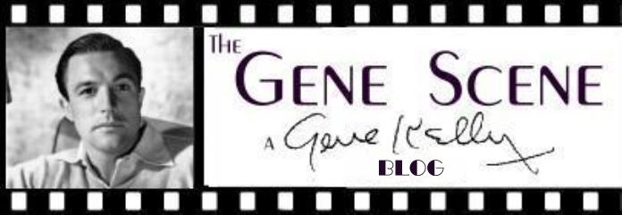 Gene Scene - A Gene Kelly Blog
