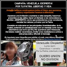 Venezuela DESPIERTA!!!