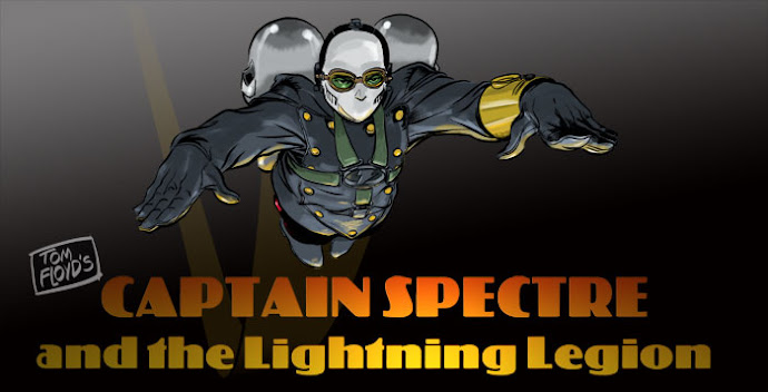 Tom Floyd's Captain Spectre and the Lightning Legion