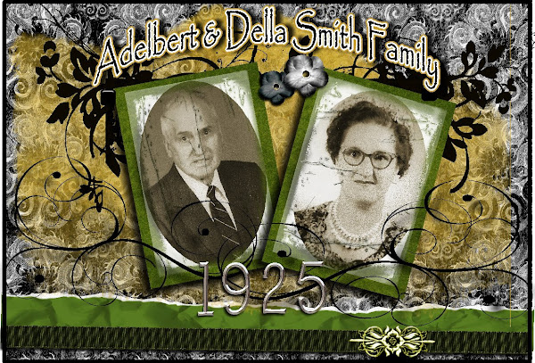 And it all started with Adelbert & Della Smith