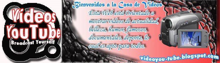 Videos You Tube: Tv, Dibujos, Estrenos, Musica, Chicas Lindas, Miedo