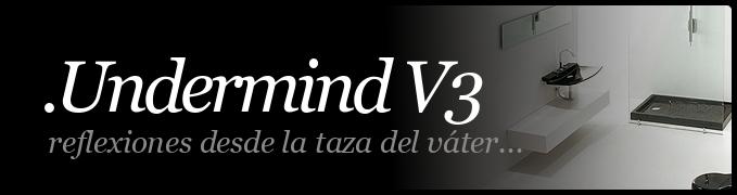 .undermind V3
