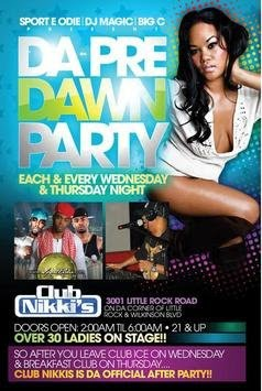 CLUB NIKKIS PRE-DAWN PARTY!