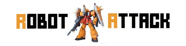 ROBOT ATTACK!!