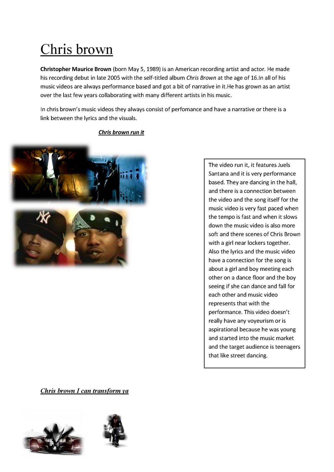 analysis on chris brown Read this biographies essay and over 88,000 other research documents chris brown chris brown actor, songwriter, and singer chris brown was born on may 5, 1989 in tappahannock, virginia although he is.