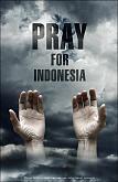 Berdoa Untuk Indonesia