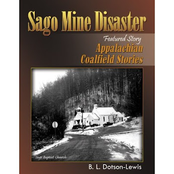 Sago Mine Disaster (Featured Story) Appalachian Coalfield Stories