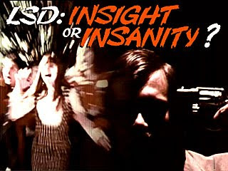 Psychotronic 16: LSD: Insight or Insanity (