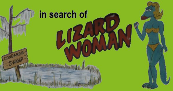 In Search of Lizard Woman