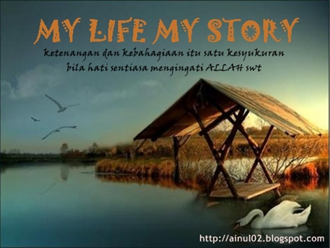 MY LIFE MY STORY