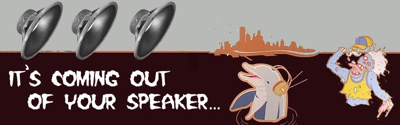 It&#39;s Coming Out Of Your Speaker