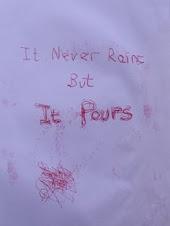 It Never Rains