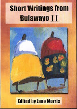 Short Writings from Bulawayo II