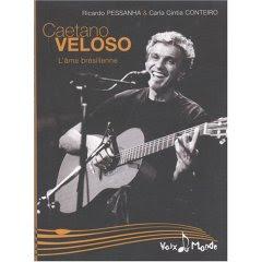 Caetano Veloso - L'âme brésilienne