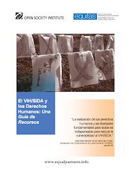 El VIH/SIDA y  los Derechos  Humanos: Una  Guía de  Recursos