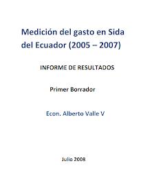 Medición del gasto en Sida del Ecuador (2005-2007)