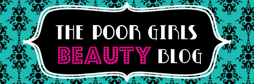 The Poor Girls Beauty Blog