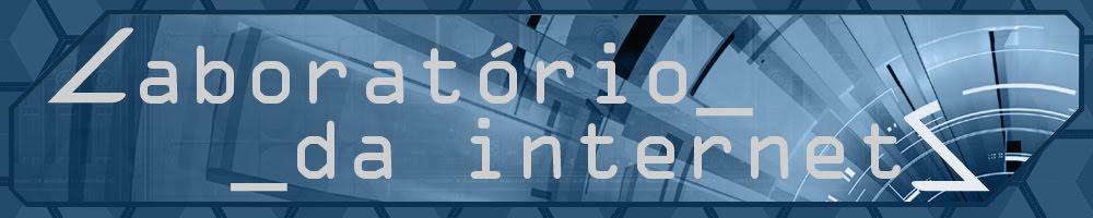 Laboratório da Internet