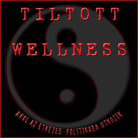 Tiltott Wellness