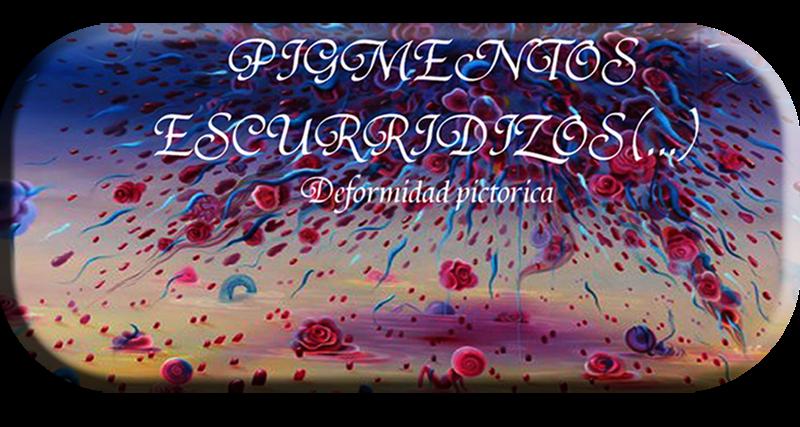 pigmentos escurridizos(...)