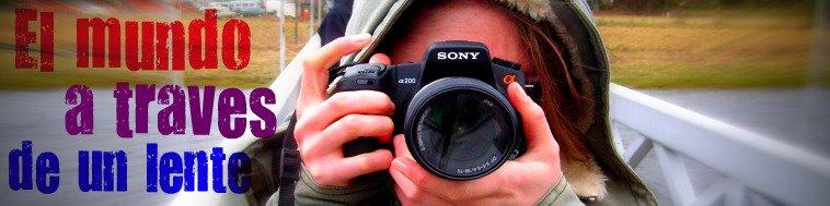 El Mundo a través de un lente