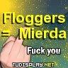 Floggers = Mierda