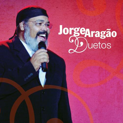 Jorge Aragao front Baixar   Cd Jorge Aragão   Duetos   Download