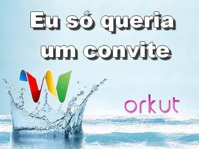 Promoção convite Google Wave e Novo Orkut