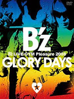 B'z LIVE-GYM Pleasure 2008 -GLORY DAYS-