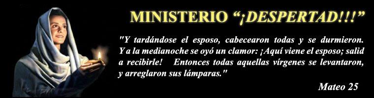 "MINISTERIO ""¡DESPERTAD!!!"""