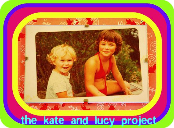 The Kate and Lucy Project