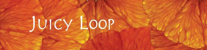 Juicy Loop