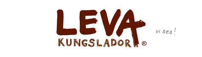 LEVA Kungslador