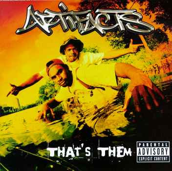 Artifacts - That's Them ( 1997 )
