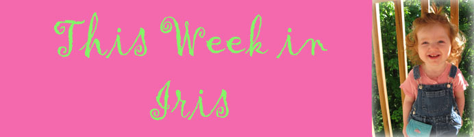 This Week in Iris