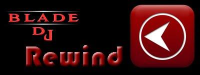 BladeDj - RewindMusic