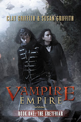 The Greyfriar (Vampire Empire Book 1) by Clay &amp; Susan Griffith