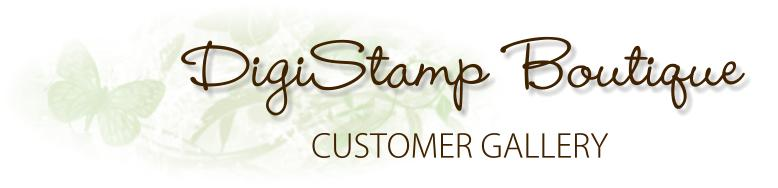 DigiStamp Boutique Customer Gallery