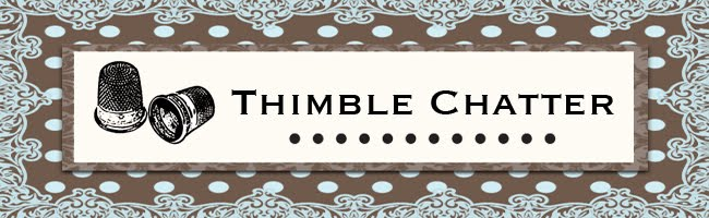 Thimble Chatter