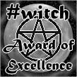 Witch Award Of Excellence...From Kat