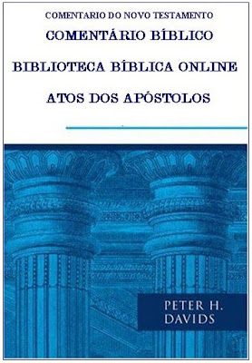 APÓSTOLOS, ATOS, BÍBLICO, COMENTÁRIO