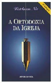 Download de Livros Evangélicos: A Ortodoxia da Igreja