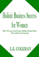 Holistic Business Success for Women