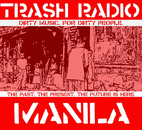 TRASH RADIO MANILA