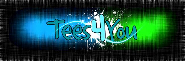 Tees 4 You