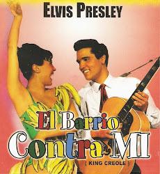 El Barrio Contra Mi. Elvis Presley