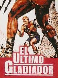 El Ultimo Gladiador