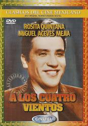 Peliculas de Miguel Aceves Mejia:
